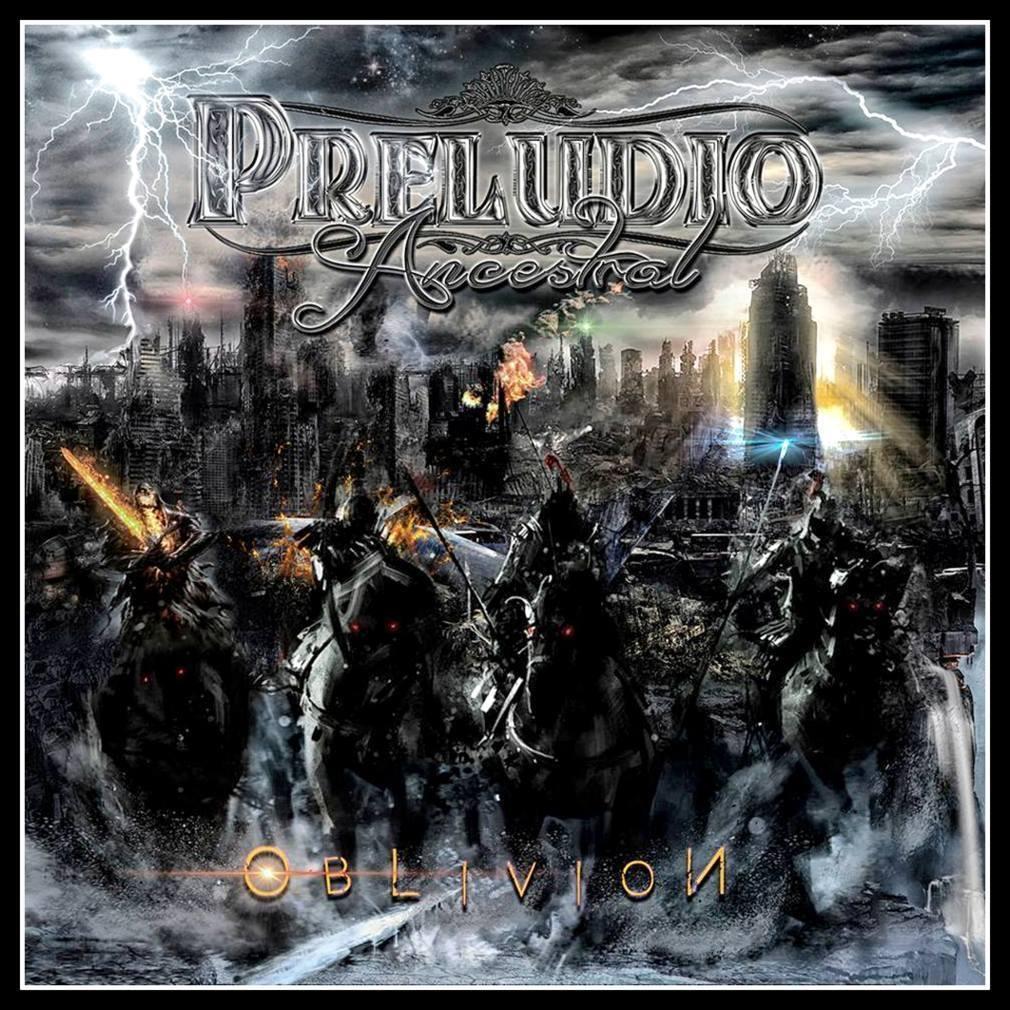 "PRELUDIO ANCESTRAL ""Oblivion"""