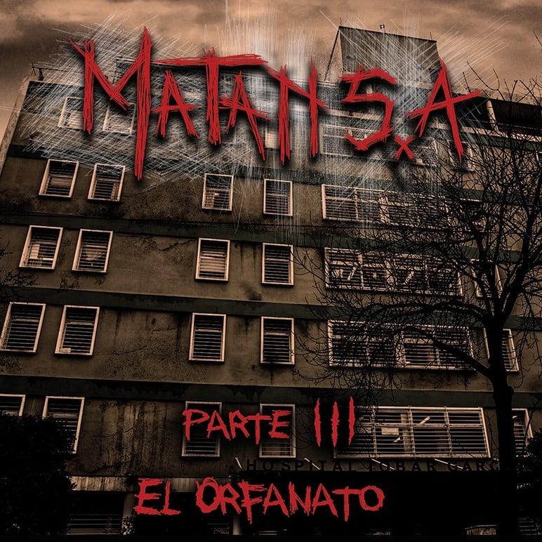"""MATAN S.A """"Parte III – El Orfanato"""""""
