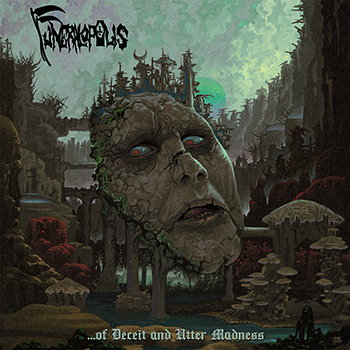 "FUNERALOPOLIS ""…of Deceit and Utter Madness"""