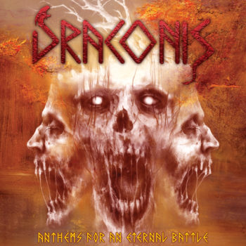 "DRACONIS ""Anthems For An Eternal Battle"""