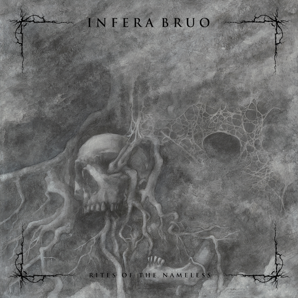 "INFERA BRUO ""Rites Of The Nameless"""