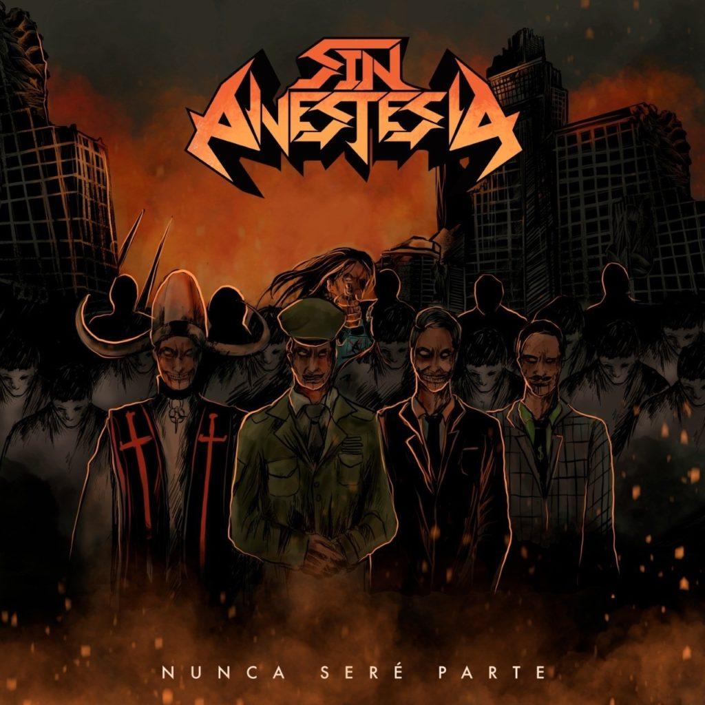 """SIN ANESTESIA """"Nunca Seré Parte"""" (EP)"""