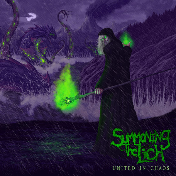 """SUMMONING THE LICH """"United In Chaos"""""""